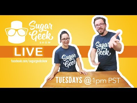 sugar-geek-show-live---episode-1