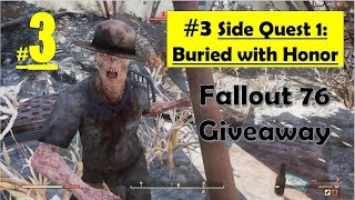 Fallout 76 - Buried With Honor - Get the Remains - Put the Remains in Grave - Bury Remains