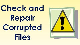 How to repair corrupted files in windows 7