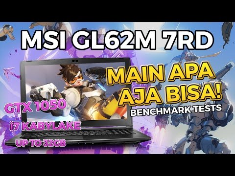 MSI GL62M 7RD (GTX 1050) - GAMING LAPTOP MURAH GOKIL (BENCHMARK)
