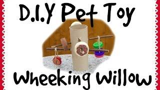 Wheeking Willow *Homemade Guinea Pig Toy*