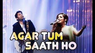 Agar Tum Saath Ho - Live | Shreya Ghoshal | Arijit Singh | Tamasha