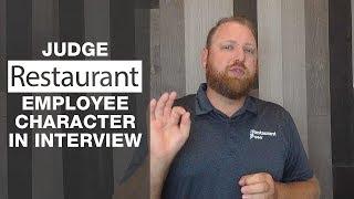 Judge Restaurant Employee Character in Interview