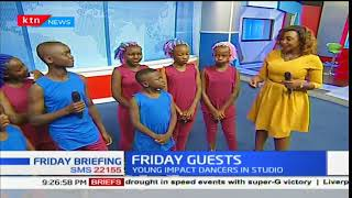 One on One with Young Impact dance group: Friday Briefing pt2