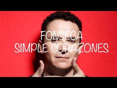 Simple Corazones FONSECA (letra)
