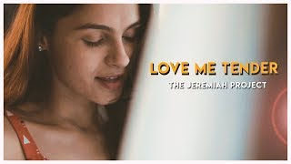Love Me Tender - The Jeremiah Project | Andrea Jeremiah & Keba Jeremiah | Cover