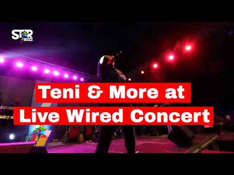Teni JoeyB Sister Deborah & More at Live Wired Concert | StarbuzzTV