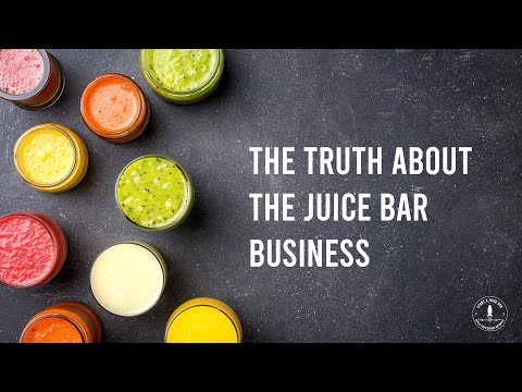 , title : 'The Truth About the Juice And Smoothie Bar Business
