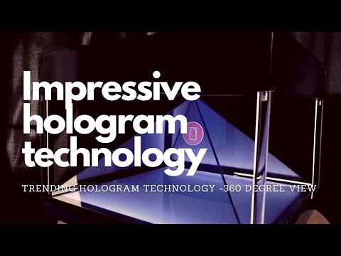 360° Holgoram - Trending technology 2018 - MIND SPIRIT DESIGN