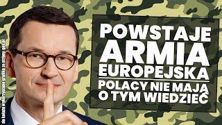 Powstaje armia europejska! Wstęp do likwidacji armii narodowych!