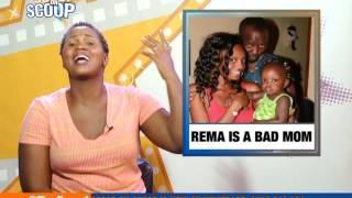 Scoop On Scoop : Rema Mistreating Daughter