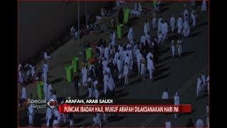 9 Zulhijah Jatuh pada 20 Agustus, Jemaah Haji Siap Wukuf di Arafah - Special Report 20/08