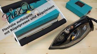 Plotteranleitung - Flexfolie aufbügeln mit Bügelpresse und Bügeleisen | PiexSu