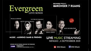 Ever Green love songs - Konser 7 Ruang