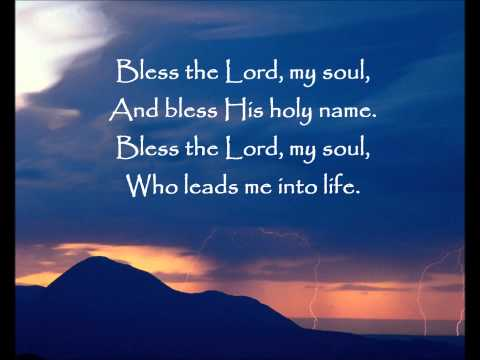 Lied Bless the Lord my soul with lyrics ,