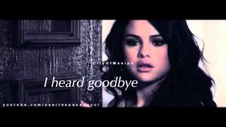 Justin & Selena | I Heard Goodbye