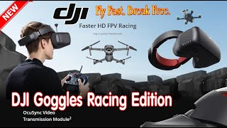 ???? DJI Goggles Racing Edition - Fly Fast. Break Free - Just Got Better Looking And More Powerful