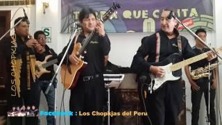 Los Chopkjas Del Peru