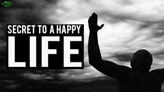 Secret To Living A Happy LIfe