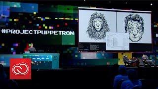 #ProjectPuppetron: Adobe MAX 2017 (Sneak Peeks) | Adobe Creative Cloud