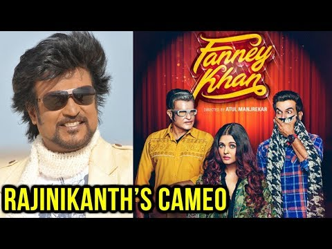 Rajinikanth Cameo In Fanney Khan | New Poster Out
