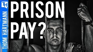Do Prisoners Deserve A Living Wage?