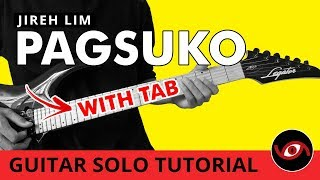 Pagsuko - Jireh Lim Guitar Solo Tutorial (WITH TAB)