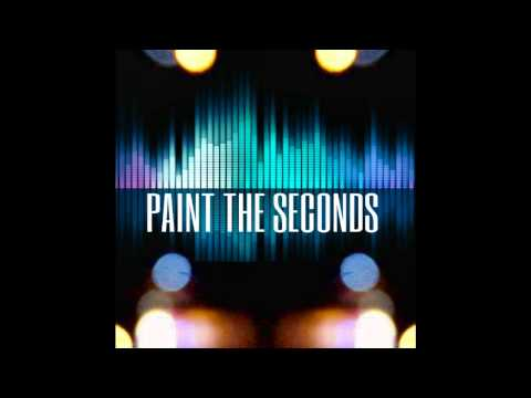 PAINT THE SECONDS (LIKE THAT)