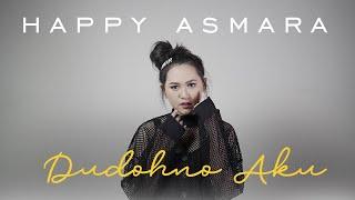 Download lagu Happy Asmara Dudohno Aku Mp3