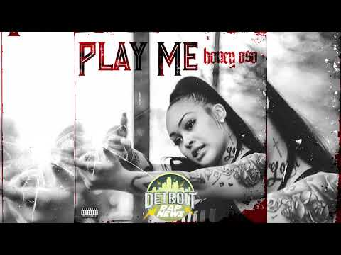 "Honey Oso - ""Play Me"" DetroitRapNews Exclusive (Official Audio)"