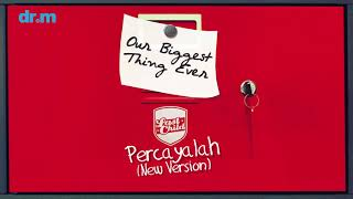 Last Child - Percayalah 'New Version' (Official Audio)