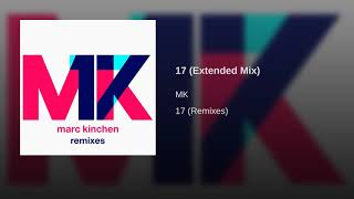 MK   17 (Extended Mix)