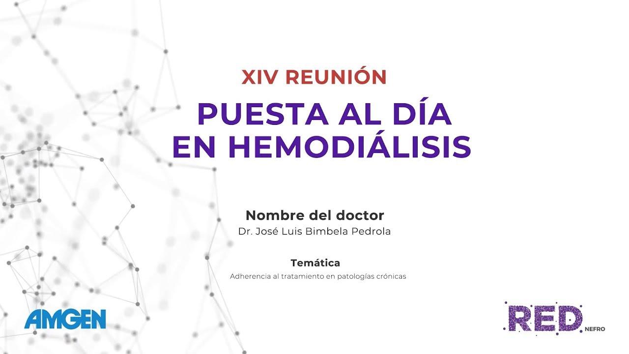 XIV REUNIÓN PUESTA AL DÍA EN HEMODIÁLISIS