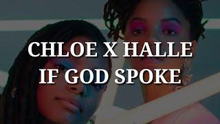 Chloe X Halle   If God Spoke (Lyrics)