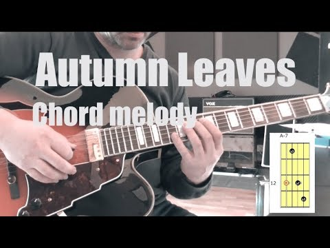 Autumn Leaves Jazz Guitar Chord Melody Lesson With Chord Diagrams