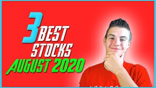 3 Best Stocks To Buy In August 2020! | Stock Market Investing