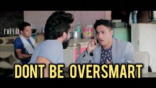 Dont Be OverSmart (घणा चौधरी ना बनें) | Harsh Beniwal