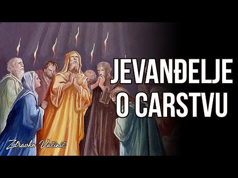 Zdravko Vučinić: Jevanđelje o carstvu