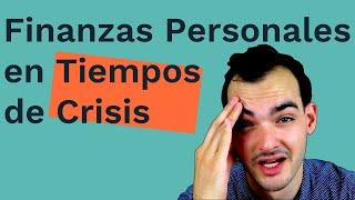 Finanzas Personales en Tiempos de Crisis