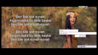 Ayshe  Ben Bile Sok Lyrics  Sarki Sozleri