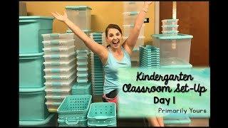 Kindergarten Classroom Set Up Day 1