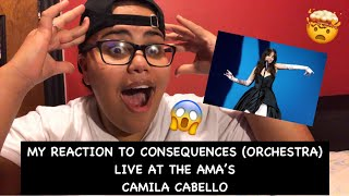 My Reaction To Consequences (Orchestra) By Camila Cabello Live At The AMA's