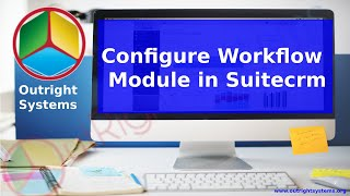 SuiteCRM Workflow Module