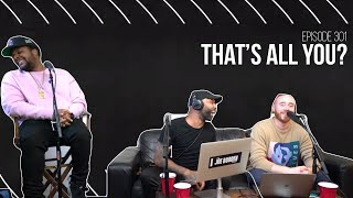 The Joe Budden Podcast - That's All You?