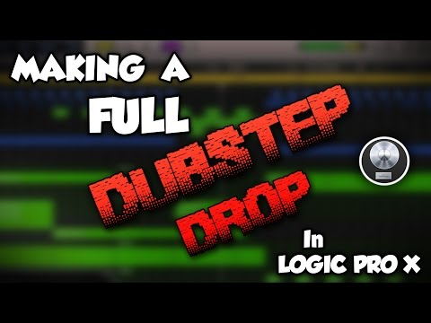 Making a Full Dubstep Drop in Logic Pro X