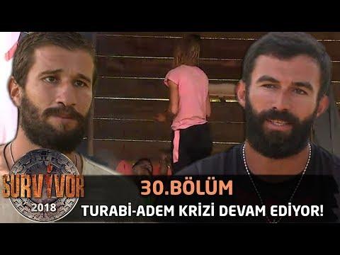 All Star Takımında Turabi - Adem Krizi Devam Ediyor! Şok Tavır... -  30. Bölüm  -  Survivor 2018
