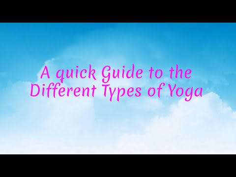 A Quick Guide to the Different Types of Yoga