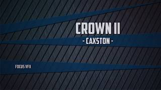 CROWN II - Cax The Dominus (OFFICIAL LYRIC VIDEO)