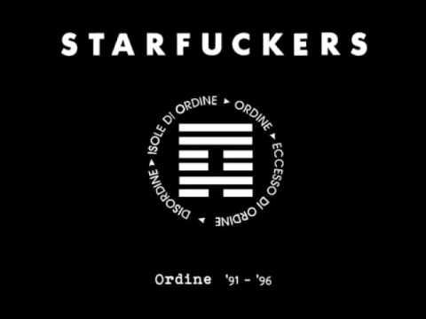 """Starfuckers – """"Ordine Pubblico"""""""