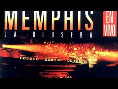 No se detiene Memphis la Blusera